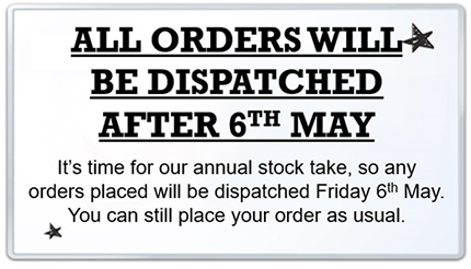 Orders dispatched after 6th May